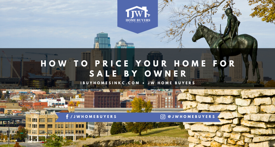 How to Price Your Home For Sale by Owner